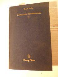 Abbe, Ernst  Gesammelte Abhandlungen : Teil: 2, Wissenschaftliche Abhandlungen aus verschiedenen Gebieten, Patentschriften, Gedächtnisreden