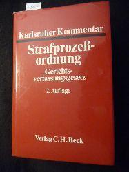 Pfeiffer, Gerd [Hrsg.]  Karlsruher Kommentar zur Strafprozessordnung und zum Gerichtsverfassungsgesetz : mit Einführungsgesetz