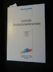 Kügelgen, Bernhard [Hrsg.]  Neuroorthopädie ; 7  Lumbale Bandscheibenkrankheit : Operationsindikation ; Berufskrankheiten 2108 - 2110 ; 43 Tabellen