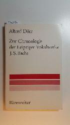 Dürr, Alfred  Musikwissenschaftliche Arbeiten ; Nr. 26  Zur Chronologie der Leipziger Vokalwerke J. S. Bachs