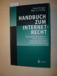 Kröger, Detlef ; Gimmy, Marc A.  Handbuch zum Internetrecht : Electronic Commerce - Informations-, Kommunikations- und Mediendienste