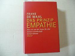 Waal, Frans B. M. de  Das Prinzip Empathie : was wir von der Natur für eine bessere Gesellschaft lernen können