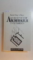 Wagner-Rieger, Renate  Mittelalterliche Architektur in Österreich