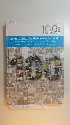 Amaya, Erik Uwe  Die Geschichte des Rheinischen Verbandes : 100 Jahre Verband Rheinischer Haus-, Wohnungs und Grundeigentümer - Haus & Grund Rheinland : 1915-2015