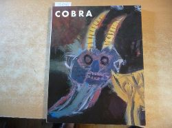 (Ausstellung u. Katalog) Uwe M. Schneede.  Cobra 1948-51. Mit zahlr. Abb.