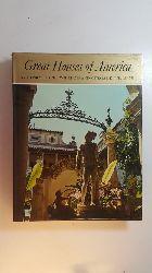 Williams, Henry Lionel [Verfasser] ; Williams, Ottalie K. [Verfasser]  Great houses of America