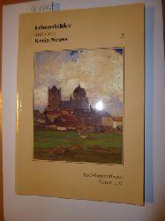 Kreisheimatbund Neuss e. V. (Hrsg.)  Lebensbilder aus dem Kreis Neuss: Band 2. (Hrsg.) Kreisheimatbund Neuss Veröffentlichungen des Kreisheimatbundes Neuss e.V.: Nr. 8