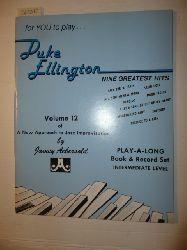 Jamey Aebersold  for you to play Duke Ellington NINE GREATEST HITS