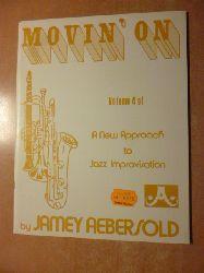Jamey Aebersold  Movin` On Vol. 4