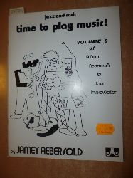 Jamey Aebersold  Jazz and Rock - Time To Play Music Volume 5