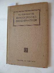 Benecke, Wilhelm  Mikroskopisches Drogenpraktikum. In Anlehnung an die 5. Ausgabe des Deutschen Arzneibuches.