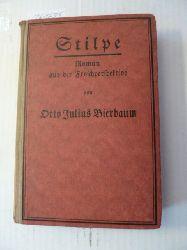 Bierbaum, Otto Julius  Stilpe. Ein Roman aus der Froschperspektive. Mit dem Bildnisse des Verfassers von Felix Ballotton