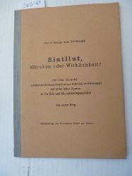 Anton Berg  Sintflut, Märchen oder Wirklichkeit? (=zweite Beilage zum Schriftwerk)