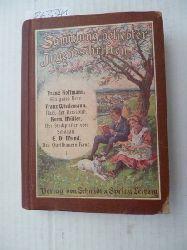 Hoffmann, Franz / Franz Wiedemann / Herm. Müller / E.D. Mund  Ein gutes Herz / Nazi der Geissbub / Der Stadtpfeifer von Schönau / Des Queenbauern Haus (=Sammlung beliebter Jugendschriften I)