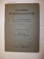 (Hrsg.) Otto König und erl. von Hermann Erythropel  Die Preussischen Besoldungsgesetze - 2. Ergänzungsgeft (1925)