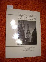 Alan Betteridge, Derek Bridge & Peter H. Thornborrow  Calderdale: Architecture and History