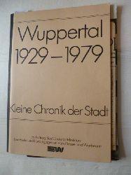 Schnöring, Kurt (Zusammenstellung)  Kleine Chronik der Stadt Wuppertal 50 Jahre (1929 - 1979), im Auftrag des Oberstadtdirektors (Hrsg.) vom Presse- und Werbeamt