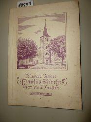 ANONYM  Hundert Jahre Evangelische Kirche In Remscheid-Hasten. - Eine Festschrift zur 100. Wiederkehr der Kirchweih am 22. Juli 1853.