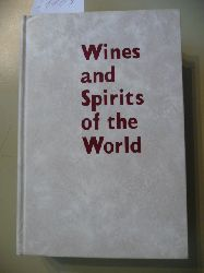 Gold, H. (ed.)  *Wines and Spirits of the world