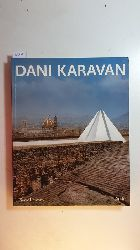 Restany, Pierre ; Karavan, Dani [Ill.]  Dani Karavan : (anlässlich der Ausstellung