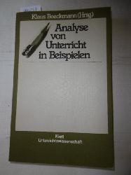 Boeckmann, Klaus [Hrsg.]  Analyse von Unterricht in Beispielen