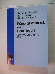 Alemann, Ulrich von [Hrsg.]  Bürgergesellschaft und Gemeinwohl : Analyse, Diskussion, Praxis