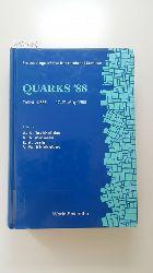 A. N. Tavkhelidze, V. A. Matveev, S. A. Larin, S. Yu. Khlebnikov [Edit.]  Quarks 88: Proceedings of the International Seminar Tbilisi, USSR 17-21 May 1988