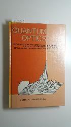 Kujawski, Adam [Hrsg.]  Quantum optics : proceedings of the 6. International School of Coherent Optics, September 19 - 26, 1985, Ustron (Poland)
