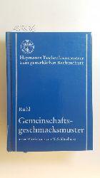 Ruhl, Oliver  Gemeinschaftsgeschmacksmuster : Kommentar ; (GGV)