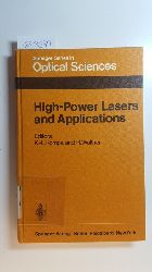 K.-L. Kompa and H. Walther  High-power lasers and applications : proceedings of the 4. Colloquium on Electronic Transition Lasers in Munich, June 20-22, 1977