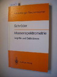 Schröder, Ernst  Massenspektrometrie : Begriffe und Definitionen