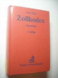 Witte, Peter [Hrsg.]  Zollkodex : mit Durchführungsverordnung und Zollbefreiungsverordnung