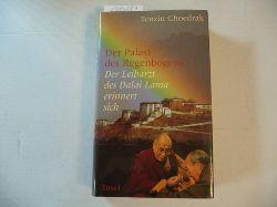Bstan-vdzin-chos-grags ; Van Grasdorff, Gilles [Hrsg.]  Der Palast des Regenbogens : der Leibarzt des Dalai Lama erinnert sich