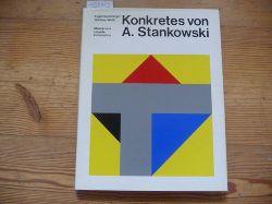 Gomringer, Eugen und Günther Wirth  Konkretes von A. Stankowski : Malerei und visuelle Information