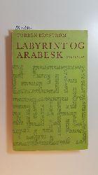 Brostrøm, Torben  Labyrint og arabesk