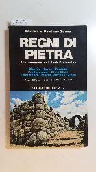 A. e Damiano ZECCA  Regni di pietra . Alla scoperta del Perù Preincaico