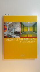 Back, Louis  ARCHITEKTURBERLIN09 : (Baukultur in und aus der Hauptstadt)