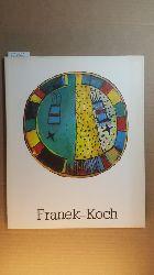 Franek-Koch, Sabine  Sabine Franek-Koch, Zeichen, Symbole, Bilder, Schriften.