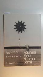 Kounellis, Jannis  Kounellis, Merz, Nauman, Serra : Arbeiten um 1968 ; Museum Haus Lange, Krefeld, 15. März - 26. April 1981