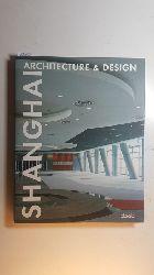 Bahamón, Alejandro (Herausgeber)  Shanghai : architecture & design
