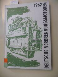Diverse  Deutsche Verbrennungsmotoren. German internal combustion engines. Moteurs a combustion interne Allemands. Motores de combustion interna de fabricacion Alemana. Motores de combustao interna Alemaes - 1962