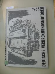 Diverse  Deutsche Verbrennungsmotoren. German internal combustion engines. Moteurs a combustion interne Allemands. Motores de combustion interna de fabricacion Alemana. Motores de combustao interna Alemaes - 1966