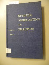 Abramson, Adolph G & Mack, Russell H (ed)  Business Forecasting in Practice: Principles & Cases