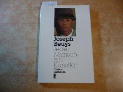 Bodenmann-Ritter, Clara [Interviewer, Herausgeber] ; Beuys, Joseph [Interviewter]  Jeder Mensch ein Künstler : Gespräche auf der documenta 5/1972