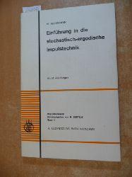 Wehrmann, Wolfgang  Einführung in die stochastisch-ergodische Impulstechnik