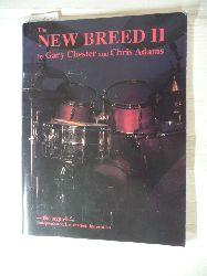 Chester, Adams and Chris Adams  New Breed II - The Sequel Independence, Inspiration, Innovation (Drums): Noten für Schlagzeug