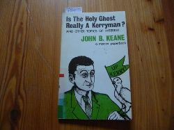 Keane John B.  Is the Holy Ghost Really a Kerryman?