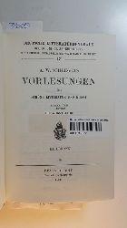 Schlegel, August Wilhelm von  Deutsche Literaturdenkmale des 18. und 19. Jahrhunderts - Nummer 17/18 A. W. Schlegels Vorlesungen über schöne Litteratur [Literatur] und Kunst