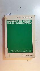 Altmeppen, Klaus-Dieter [Hrsg.]  Ökonomie der Medien und des Mediensystems : Grundlagen, Ergebnisse und Perspektiven medienökonomischer Forschung
