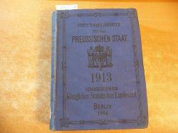 (Hrsg.) Königlich Preussischen Statisischen Landesamte  Statistisches Jahrbuch für den Preußischen Staat. 11. Jahrgang - 1913